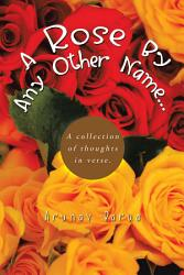 A Rose By Any Other Name  Book PDF
