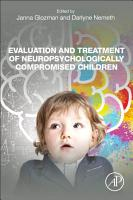 Evaluation and Treatment of Neuropsychologically Compromised Children PDF