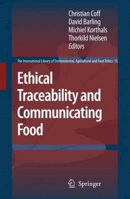 Ethical Traceability and Communicating Food