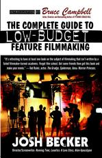 The Complete Guide to Low Budget Feature Filmmaking PDF