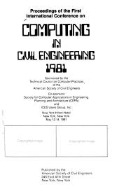 Proceedings of the First International Conference on Computing in Civil Engineering  1981 PDF