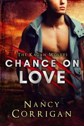 Chance on Love: The Kagan Wolves