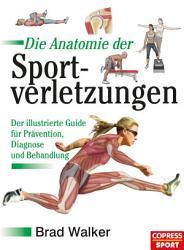 Die Anatomie der Sportverletzungen PDF