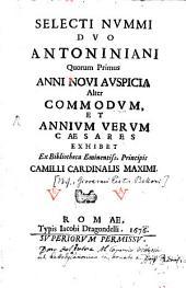 Selecti nummi duo Antoniniani