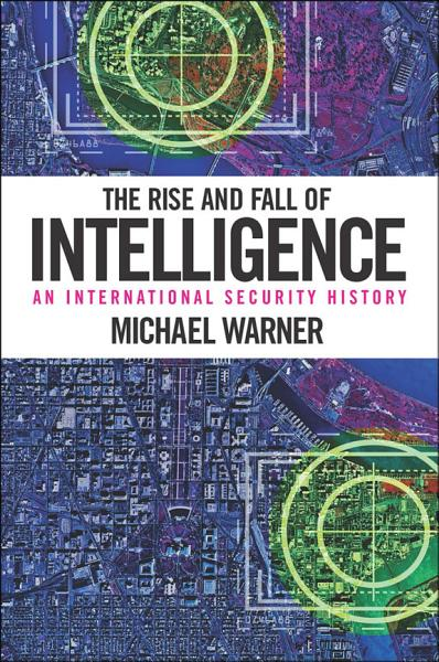 Download The Rise and Fall of Intelligence Book
