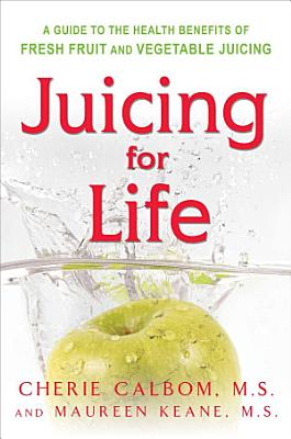 Juicing for Life PDF