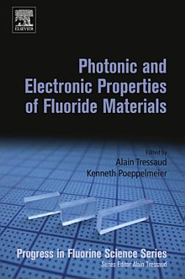 Photonic and Electronic Properties of Fluoride Materials