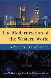 The Modernization of the Western World: A Society Transformed