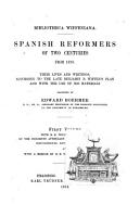 Spanish Reformers of Two Centuries from 1520  Their Lives and Writings According to the Late Benjamin B  Wiffen s Plan and with the Use of His Materials PDF