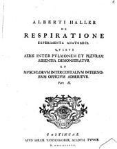 De respiratione experimenta anatomica, pars II.