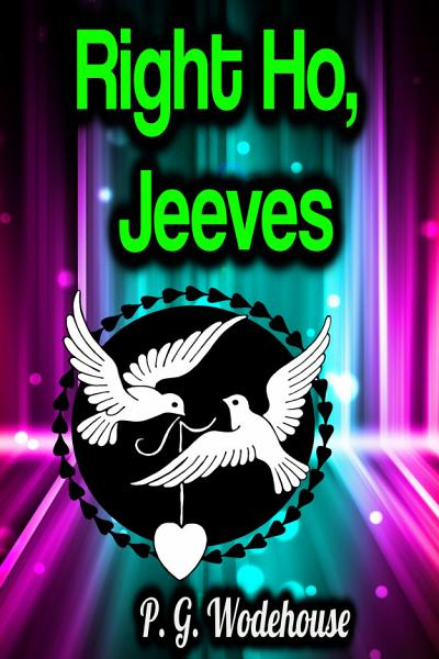 Right Ho, Jeeves Pdf Book