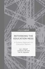Rethinking the Education Mess  A Systems Approach to Education Reform PDF