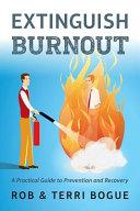 Extinguish Burnout