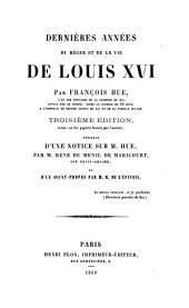 Dernieres annees du regne et de la vie de Louis xvi. [Numbered]: Volume3