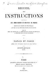 Recueil des instructions données aux ambassadeurs et ministres de France depuis les traités de Westphalie jusqu'à la révolution française: Volume10