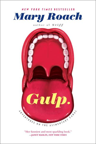Download Gulp  Adventures on the Alimentary Canal Book