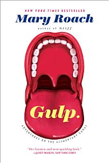 Gulp  Adventures on the Alimentary Canal Book