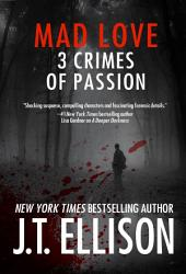 Mad Love: 3 Crimes of Passion