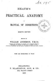 Heath's Practical Anatomy: A Manual of Dissections