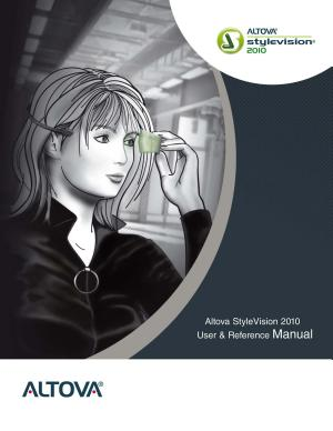 Altova   StyleVision   2010 User   Reference Manual