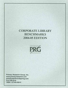 Corporate Library Benchmarks  2004 05 Edition PDF