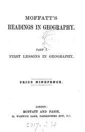 Moffatt's readings in geography: Part 1