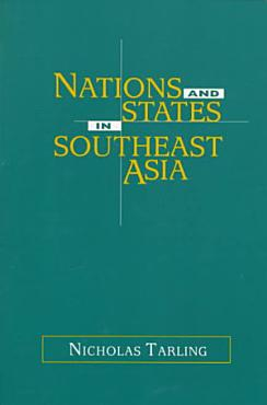 Nations and States in Southeast Asia PDF