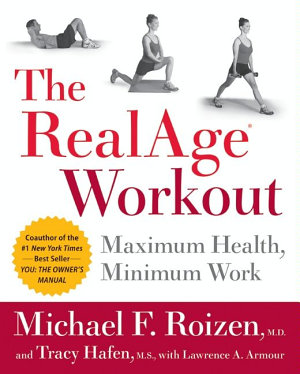 The RealAge R  Workout