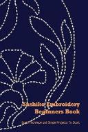 Sashiko Embroidery Beginners Book