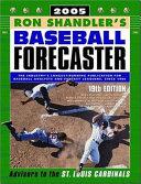 Ron Shandler's Baseball Forecaster 2005