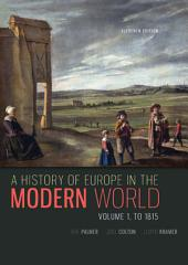 A History of the Modern World, Volume 1: 11th Edition