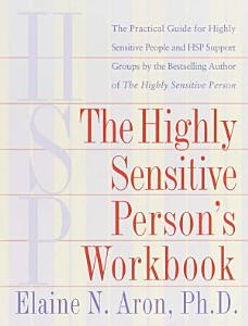 The Highly Sensitive Person s Workbook Book