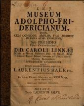 Museum Adolpho-Fridericianum: cum 2 tab. aen