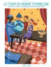 Le tour du monde d'Ombeline: Histoire pour attendre et petits jeux pour patienter : Princesses et chevaliers