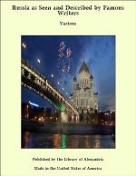 Russia: As Seen and Described by Famous Writers