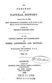 On the Natural History and Classification of Fishes, Amphibians and Reptiles