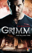 Grimm - The Killing Time