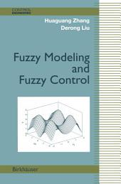Fuzzy Modeling and Fuzzy Control