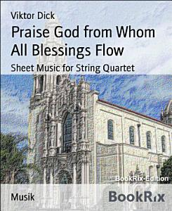 Praise God from Whom All Blessings Flow Book