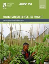From subsistence to profit: Transforming smallholder farms