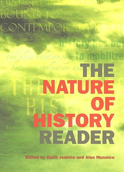 The Nature of History Reader PDF