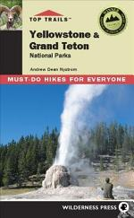 Top Trails: Yellowstone and Grand Teton