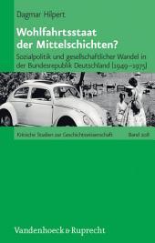 Wohlfahrtsstaat der Mittelschichten?: Sozialpolitik und gesellschaftlicher Wandel in der Bundesrepublik Deutschland (1949–1975)