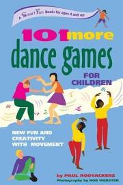 101 More Dance Games for Children PDF