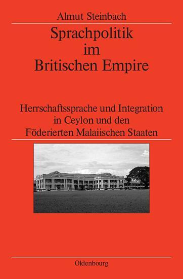 Sprachpolitik im Britischen Empire PDF