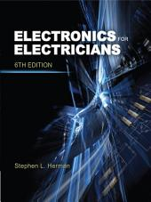 Electronics for Electricians: Edition 6