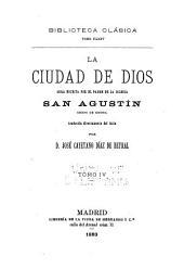 La ciudad de dios, obra escrita por el padre de la iglesia: Volumen 4
