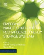 Emerging Nanotechnologies in Rechargeable Energy Storage Systems