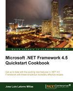 Microsoft . Net Framework 4. 5 Quickstart Cookbook