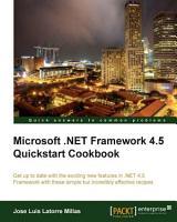 Microsoft   Net Framework 4  5 Quickstart Cookbook PDF